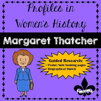 Women's History Guided Research Activity: Margaret Thatcher