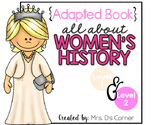 Women's History Month Adapted Book [Level 1 and Level 2]