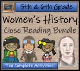 Women's History Month Close Reading Activity Bundle (5th & 6th Grade)
