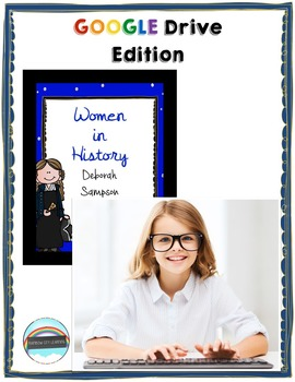 Women's History Month Close Read and Writing: Deborah Sampson GOOGLE DRIVE
