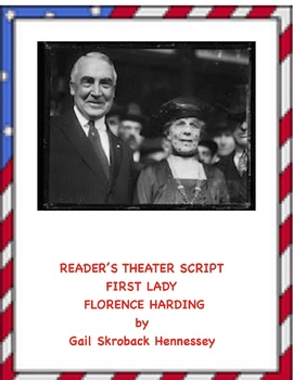 Florence Harding: A Reader's Theater Script (Women's History/First Lady)