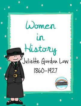 Women's History Month Close Read and Writing: Juliet Gordon Low