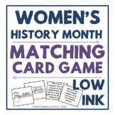 Women's History Month - Matching Card Game Freebie - Low Ink