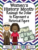 Women's History Month - Middle School: Redesign the Dollar to Represent a Figure