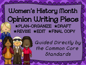 Women's History Month Opinion Writing Piece Pack--Common Core Aligned