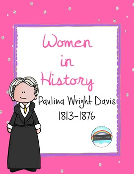 Women's History Month Close Read and Writing: Paulina Wright Davis