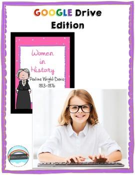 Women's History Month Close Read and Writing: Paulina Wright Davis GOOGLE DRIVE
