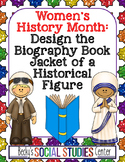 Women's History Month Project: Design the Book Jacket of a Figure's Biography