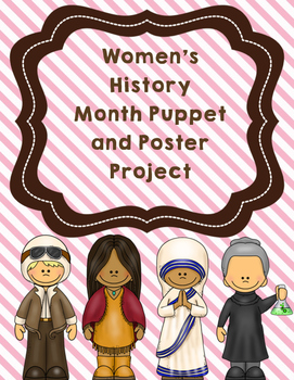 Women's History Month Puppet and Poster Project