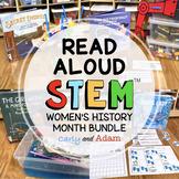 Women's History Month READ ALOUD STEM™ Activities BUNDLE #2 Distance Learning