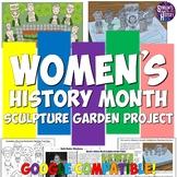 Women's History Month Sculpture Garden Project