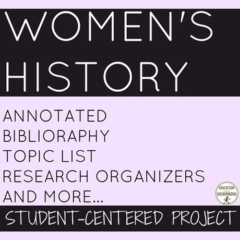 Women's History Month Student-centered project on Women around the World