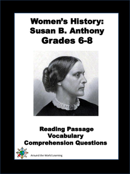 Women's History Month: Reading Passage - Susan B. Anthony