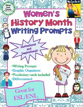 Women's History Month Writing Prompts and Graphic Organizers – Great for ESL/ENL