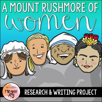Women's History Research Project:  The Mount Rushmore of Women