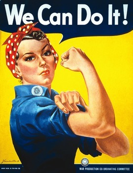"World War II - Rosie the Riveter - Recreating the ""We Can Do It!"" Poster"