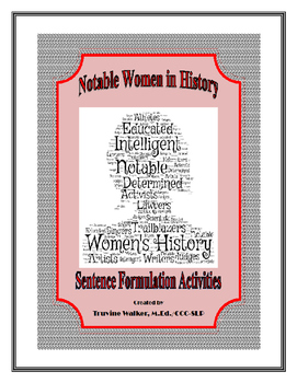 Women's History Sentence Formulation Packet (Common Core Aligned)
