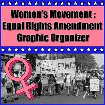Women's Movement: Equal Rights Amendment Graphic Organizer