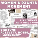 Women's Movement: Notes, Worksheet/KEY, & Stations! Femini