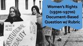 Women's Rights Movement / Feminism DBQ (1950s-70s)