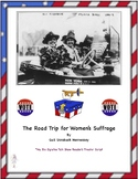 Women's Suffrage:A Road Trip Across the USA for Women's Su