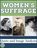 Women's Suffrage Quote and Image Analysis