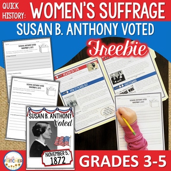 Women's Suffrage | Susan B. Anthony Voted (Quick History) FREEBIE