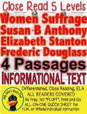 Women's Suffrage Susan B Elizabeth S Frederick D. CLOSE READING 5 LEVEL PASSAGES