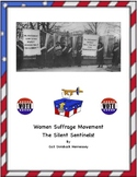 Women's Suffrage: The Silent Sentinels(A Reading Passage)D