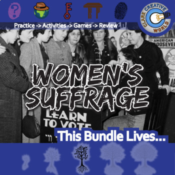 Women's Suffrage -- U.S. History Curriculum Unit Bundle