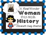 Women's History - Elizabeth Cady Stanton - Close Read and Activities