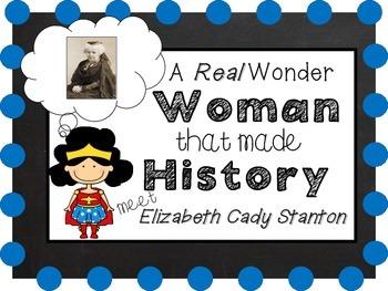 Women's History - Elizabeth Cady Stanton - Close Read and