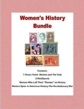 Women's History Bundle Includes 2 WebQuests and a Power Point