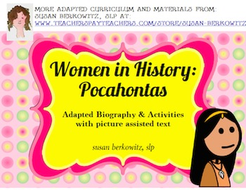 Women's History Month Adapted Biography Pocahontas special education