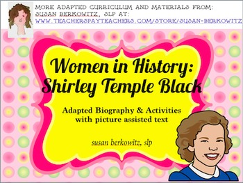 Women's History Month Adapted Biography Shirley Temple Black special education