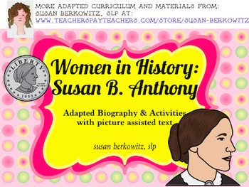 Women's History Month Adapted Biography Susan B. Anthony s