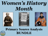 Women's History Month Primary Source Analysis Bundle