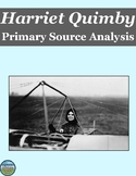 Women's History Month Harriet Quimby Primary Source Analysis
