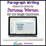 Women's History Month: Respond to Quotes for the Google Classroom