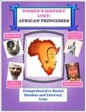 Women's History Unit- African Princesses