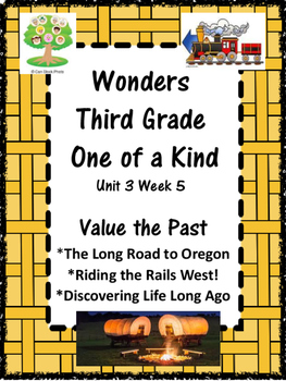 Wondeers:  Grade 3 Unit 3.5:  Value the Past