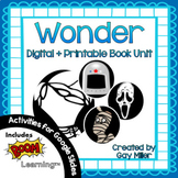 Wonder Novel Study  [Palacio]: Digital + Printable Book Unit