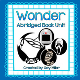 Wonder Abridged Novel Study: vocabulary, comprehension, wr