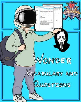 Wonder All Vocabulary and Questions (Over 50 Pages) By Questions by Chapter