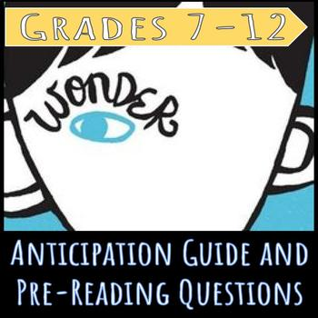Wonder: Anticipation Guide and Pre Reading Questions