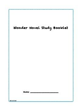 Wonder Book by R. J. Palacio Novel Study Booklet