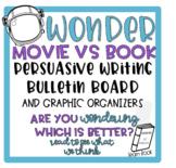 Wonder Book vs Movie Persausive Writing Bulletin Board & G