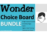 Wonder CHOICE BOARD BUNDLE 11 Activity Pages Rubric Book P