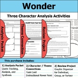 Wonder - Character Analysis Packet, Theme Connections, & Project