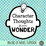 Wonder Character Analysis Project: End of Novel Flipbook